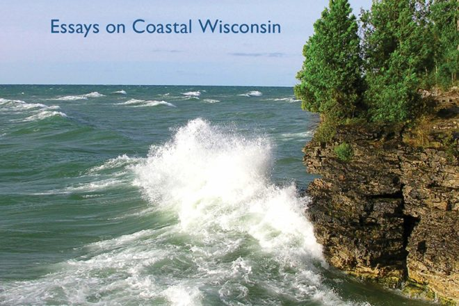 'Great Lakes Chronicle' Tells the Story of Coastal Wisconsin