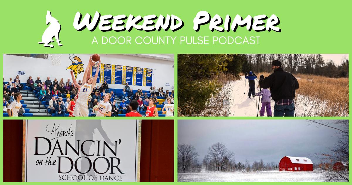 Door County Pulse Weekend Primer